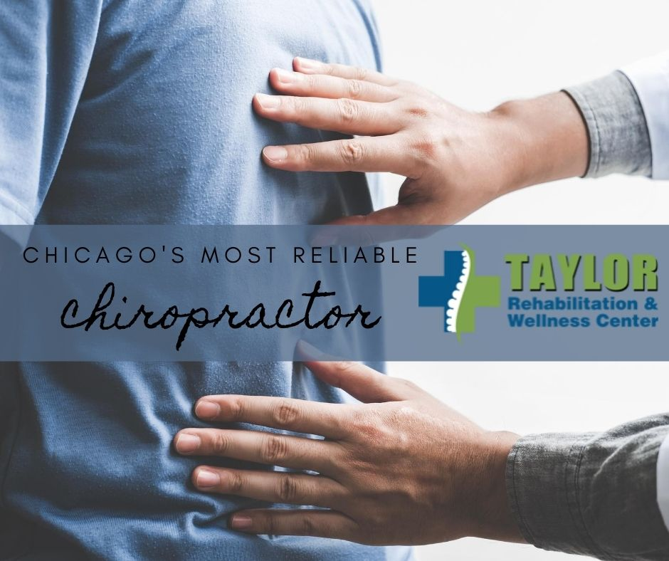 Chicago's Most Reliable Chiropractor
